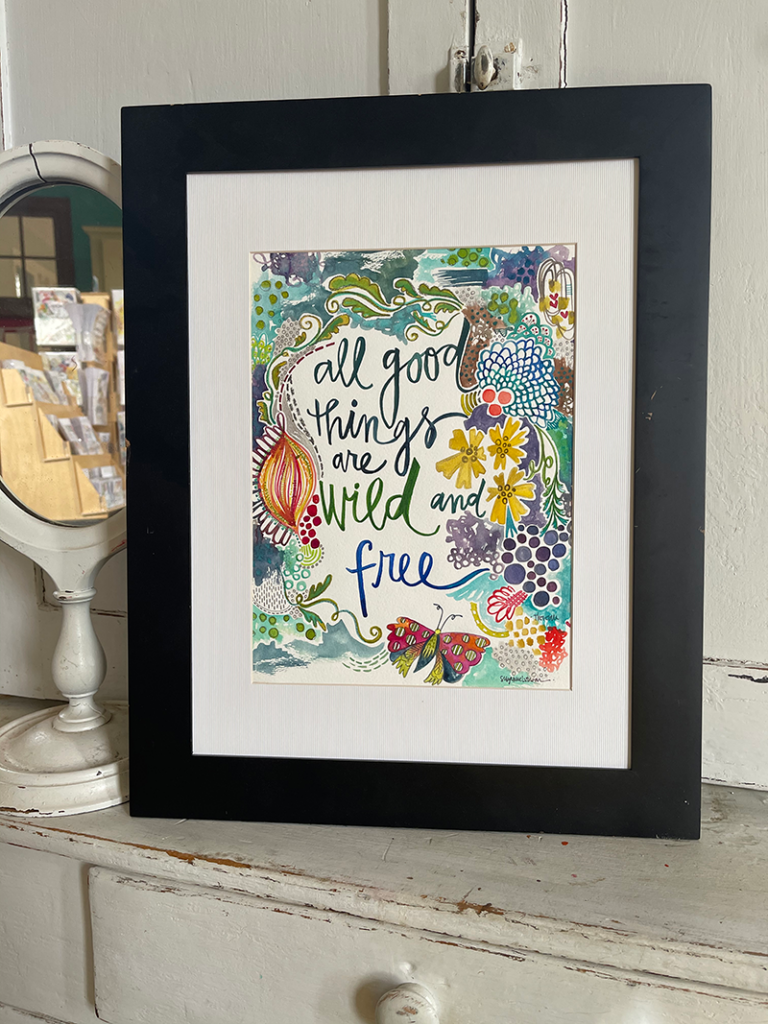 Painting of words: All good things are wild and free
